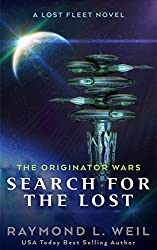 The Originator Wars: Search for the Lost: A Lost Fleet Novel (English Edition)