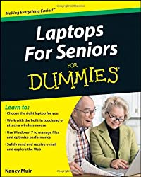 Laptops for Seniors For Dummies (For Dummies (Computers))