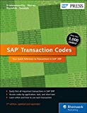 SAP Transaction Codes: Your Quick Reference to Transactions in SAP ERP (SAP PRESS: englisch)