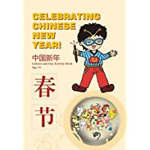Celebrating Chinese New Year! - Culture and Fun Activity Book