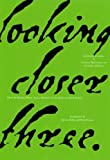 Looking Closer: Bk. 3: Critical Writings on Graphic Design