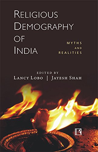 Religious Demography of India: Myths and Realities