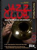 Jazz Club: Jazz spielend erlernen inkl 2 CD's. Ausgabe für Posaune