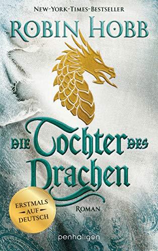 Die Tochter des Drachen: Roman - Erstmals auf Deutsch (Das Kind ...