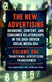 The New Advertising [2 volumes]: Branding, Content, and Consumer Relationships in the Data-Driven Social Media Era (2016-09-19)