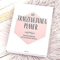 Trauzeugin Geschenk, Der Planer für die Trauzeugin, Trauzeugin fragen - Willst du meine Trauzeugin sein, Hochzeit, Hardcover