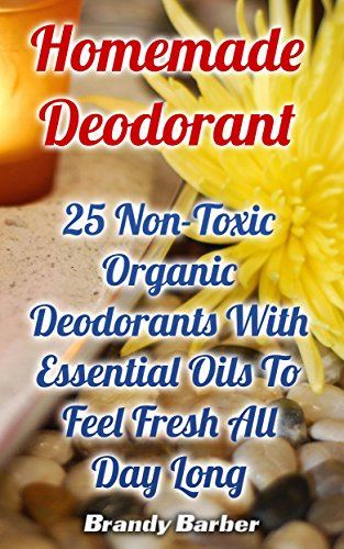 homemade-deodorant-25-non-toxic-organic-deodorants-with-essential-oils-to-feel-fresh-all-day-long-en