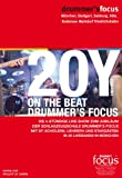drummer's focus 20 Years on the Beat (20Y) [2 DVDs]