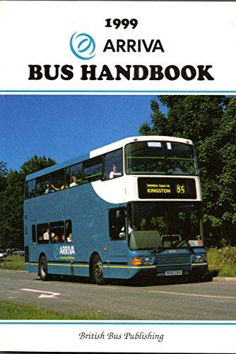 The Arriva Bus Handbook 1999 (Bus Handbooks) (Arriva Bus)