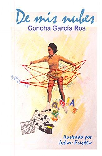 De mis nubes eBook: Concha García Ros, Iván Fuster: Amazon.es: Tienda Kindle