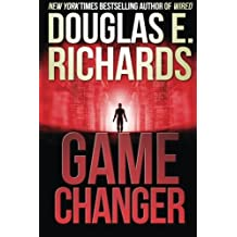 Game Changer by Douglas E. Richards (2016-04-28)