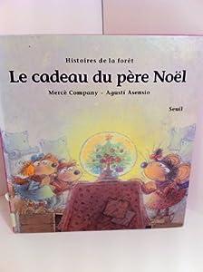 """Afficher """"Le Cadeau du Père Noël"""""""