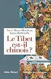 Le Tibet est-il chinois ? - Réponses à cent questions chinoises (Sciences des religions) - Format Kindle - 9782226291073 - 17,99 €