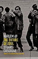 Harlem 69: The Future of Soul (The Soul Trilogy)