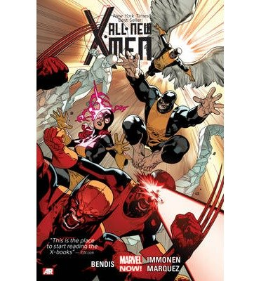[(All-New X-Men: Volume 1)] [ By (author) Brian Michael Bendis, By (artist) Stuart Immonen, By (artist) David Marquez ] [October, 2014]