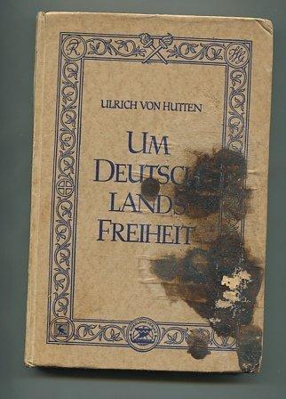 Um Deutschlands Freiheit.