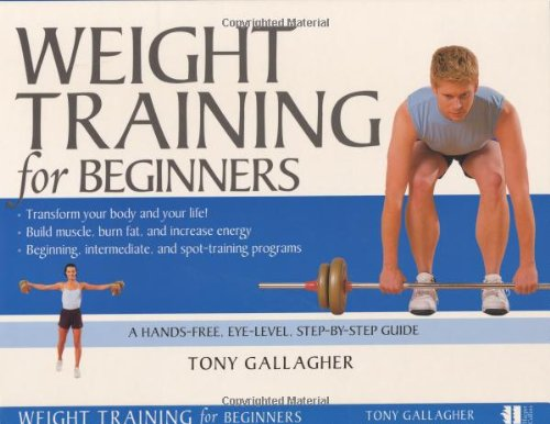 Weight Training for Beginners por Tony Gallagher