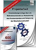 Technischer Betriebswirt - Projektarbeit und Präsentation - IHK- Krankenstand Motivation +