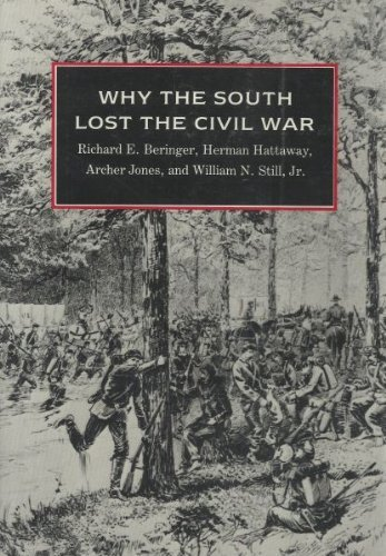 Why the South Lost the Civil War by Richard E. Beringer (1986-05-02)