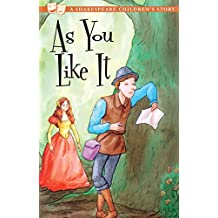 As You Like It (20 Shakespeare Children's Stories Book 4) (English Edition)