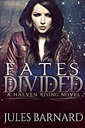 Fates Divided (Halven Rising Book 1)