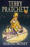 Making Money: (Discworld Novel 36) (Discworld Novels)