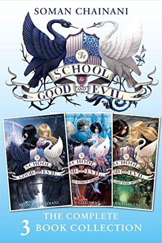 The school for good and evil ; A world without princes ; The last ever after
