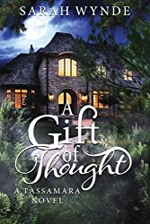 A Gift of Thought by Sarah Wynde (2012-06-09)