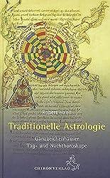 Traditionelle Astrologie: Ganzzeichenhäuser - Tag- und Nachthoroskope