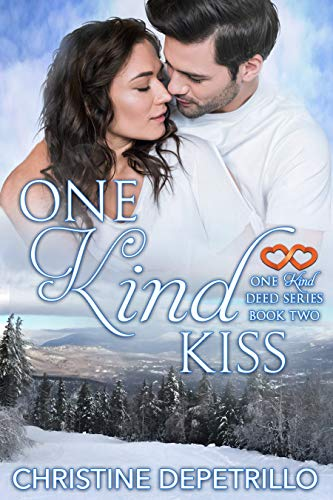 One Kind Kiss (One Kind Deed Series Book 2) (English Edition)