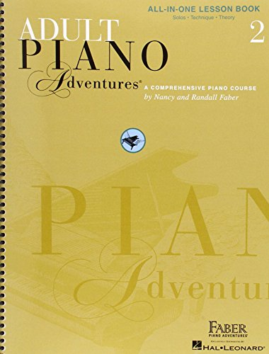 Adult Piano Adventures All-In-One Lesson Book 2: A Comprehensive Piano Course by Nancy Faber (1-Jan-2003) Spiral-bound