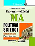 This comprehensive book is specially developed for the M A. Political Science candidates of Delhi University for Entrance Test. This book includes Study Material Model Paper Solved for the purpose of practice of questions based on the latest pattern ...