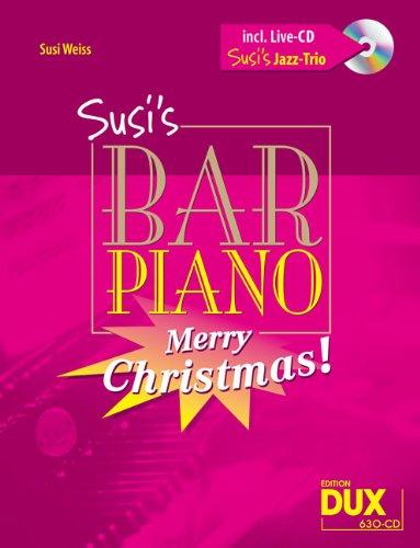 Edition DUX - Raccolta di spartiti natalizi per pianoforte 'Susis Bar Piano Merry Christmas', per pianoforte, livello difficolt? medio CD incluso [lingua inglese]