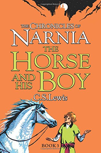 Horse and His Boy (The Chronicles of Narnia)