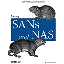 Using SANs and NAS by W. Curtis Preston (2002-02-15)