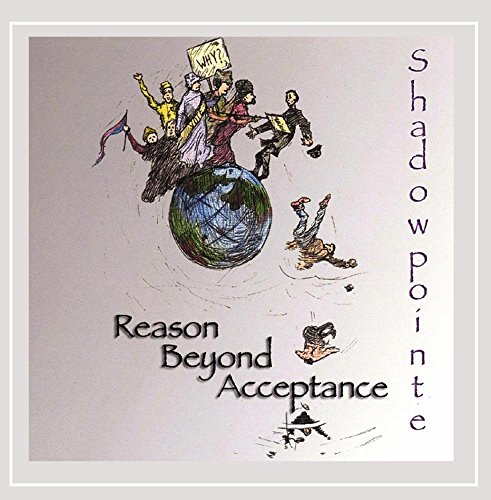 Shadow Pointe: Reason Beyond Acceptance (Audio CD)
