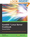 CentOS 7 Linux Server Cookbook - Seco...