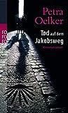 Tod auf dem Jakobsweg (Leo Peheim Reihe, Band 2)