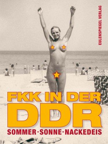 Sommer, Sonne, Nackedeis. FKK in der DDR