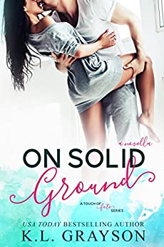 On Solid Ground (A Touch of Fate) by [Grayson, K.L.]