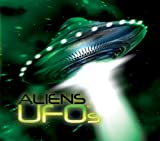Aliens & Ufos: Out-of-this-world Experiences & Alien Encounters