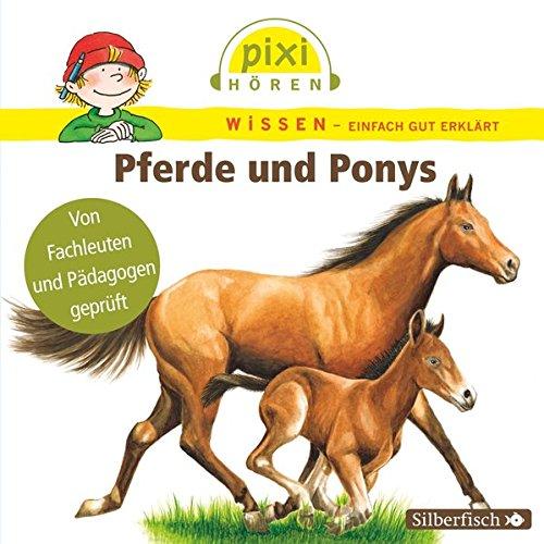 Preisvergleich Produktbild Pixi Wissen: Pferde und Ponys. Hörspiel