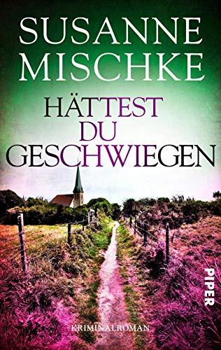 Buchseite und Rezensionen zu 'Hättest du geschwiegen' von Susanne Mischke