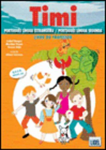 Timi - Portuguese course for children: Livro do Professor +11 Cartazes +157 Cart -