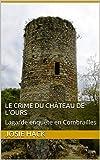 Le crime du château de l'Ours: Lagarde enquête e..