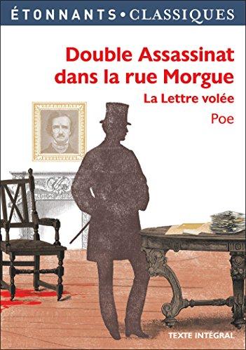 Double assassinat dans la rue Morgue - La Lettre volée (GF Etonnants classiques)