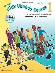 Alfred's Kid's Ukulele Course 1 (With Online Audio) : The Easiest Ukulele Method Ever! - Ukulélé --- Alfred Publishing