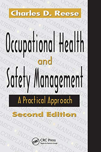 Occupational Health and Safety Management: A Practical Approach, Second Edition (English Edition)