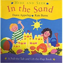 Hide and Seek in the Sand: A Pull-The-Tab and Lift-The-Flap Book by Dawn Apperley (1996-04-01)