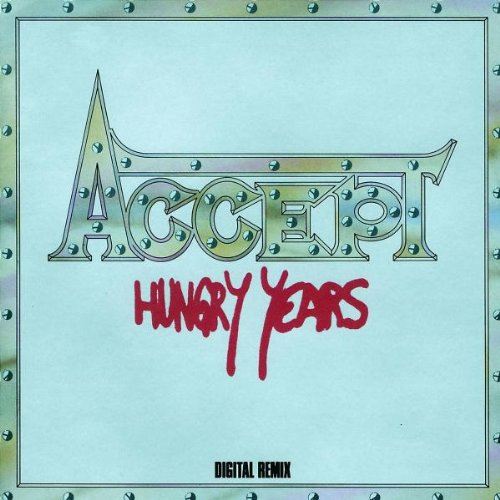 Accept: Hungry Years (Audio CD)